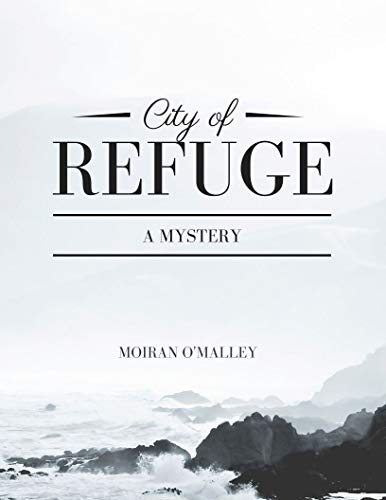 City of Refuge: A Mystery (English Edition)