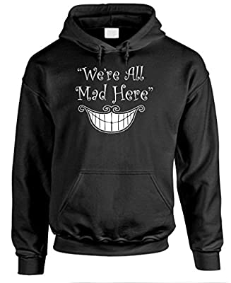 We're All MAD HERE - Alice in Wonderland - Mens Pullover Hoodie, L, Black from Gooder Deals