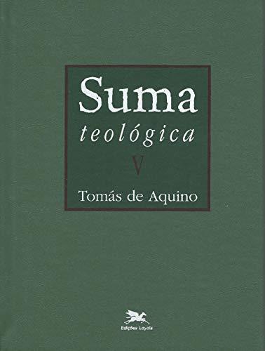Suma teológica - Vol. V: Volume V - II - II Parte - Questões 1 - 56