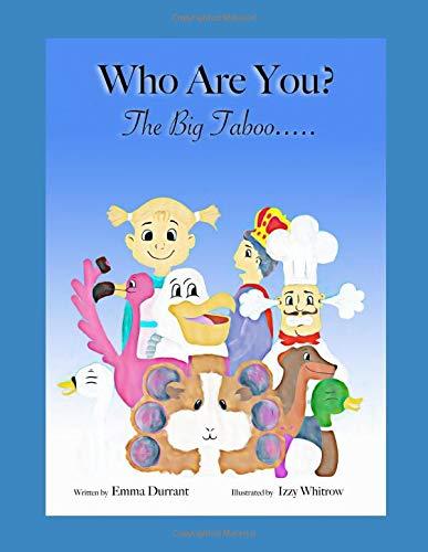 Who Are You? The Big Taboo... (The Big Taboo Series, Band 1)