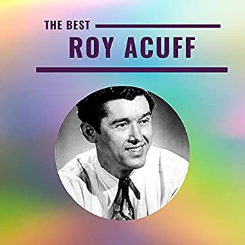 Roy Acuff - The Best
