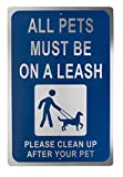 Dog Leash Sign - All Pets Must Be on Leash...