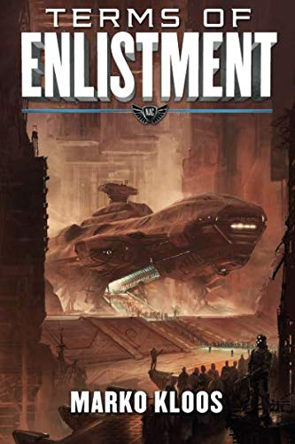 Terms of Enlistment (Frontlines, Band 1)
