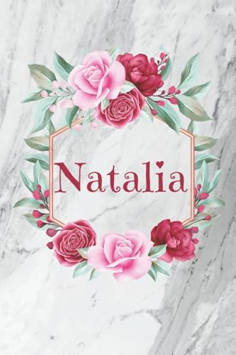 Natalia: Cuaderno de notas | Diseño floral, nombre personalizado Natalia | Cumpleaños, día de San Valentín, El mejor Regalo de Navidad para esposa, ... pequeño formato 15,24 x 22,86 cm, 120 páginas