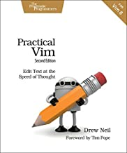 Practical Vim: Edit Text at the Speed of Thought by Drew Neil(2005-08-06)