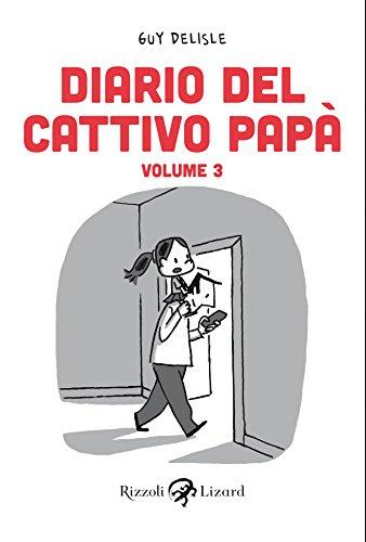 Diario del cattivo papà - Volume III (Italian Edition)
