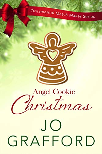 Angel Cookie Christmas (Ornamental Match Maker Series Book 4) (English Edition)