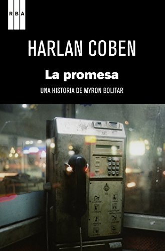 La promesa: Serie Myron Bolitar (NOVELA POLICÍACA BIB)