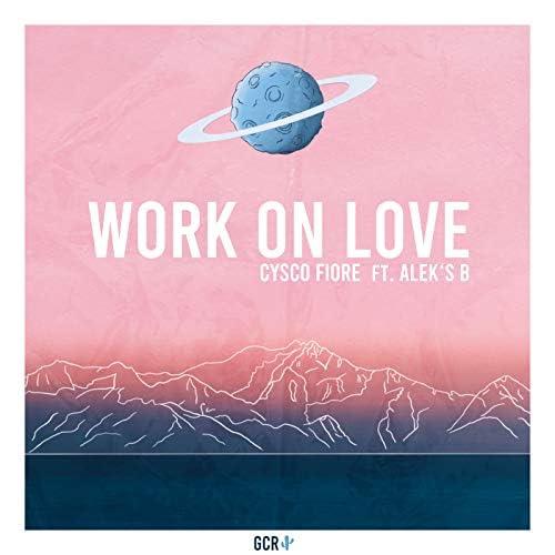 Cysco Fiore feat. Alek`s B