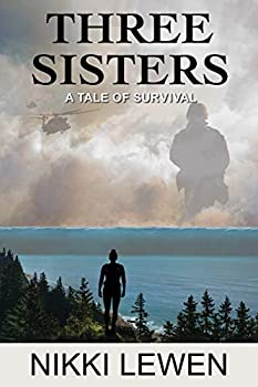 Three Sisters  A Tale of Survival  Three Sisters Trilogy Book 1