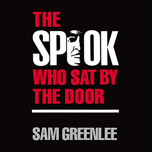 The Spook Who Sat by the Door Audiobook By Sam Greenlee cover art