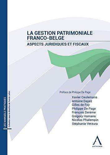 La gestion patrimoniale Franco-Belge. Aspects juridiques et fiscaux