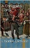 A Christmas Carol (English Edition)