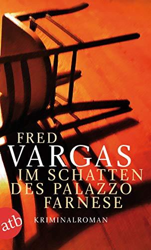 Im Schatten des Palazzo Farnese: Kriminalroman