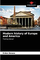 Modern history of Europe and America: Training manual