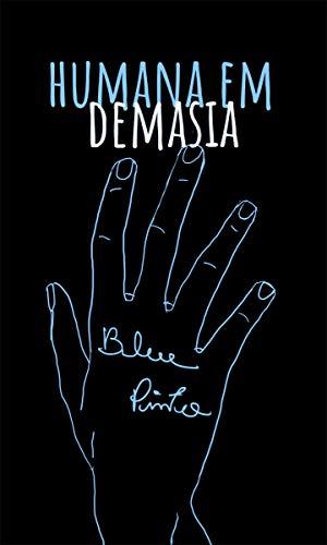 humana em demasia (Portuguese Edition)
