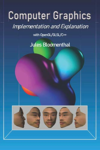 Compare Textbook Prices for Computer Graphics: Implementation and Explanation  ISBN 9781687550279 by Bloomenthal, Jules