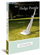 The Hedge People: How I Kept My Sanity and Sense of Humor As an Alzheimer's Caregiver