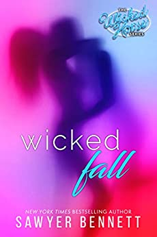 Wicked Fall (Wicked Horse Book 1) by [Sawyer Bennett]