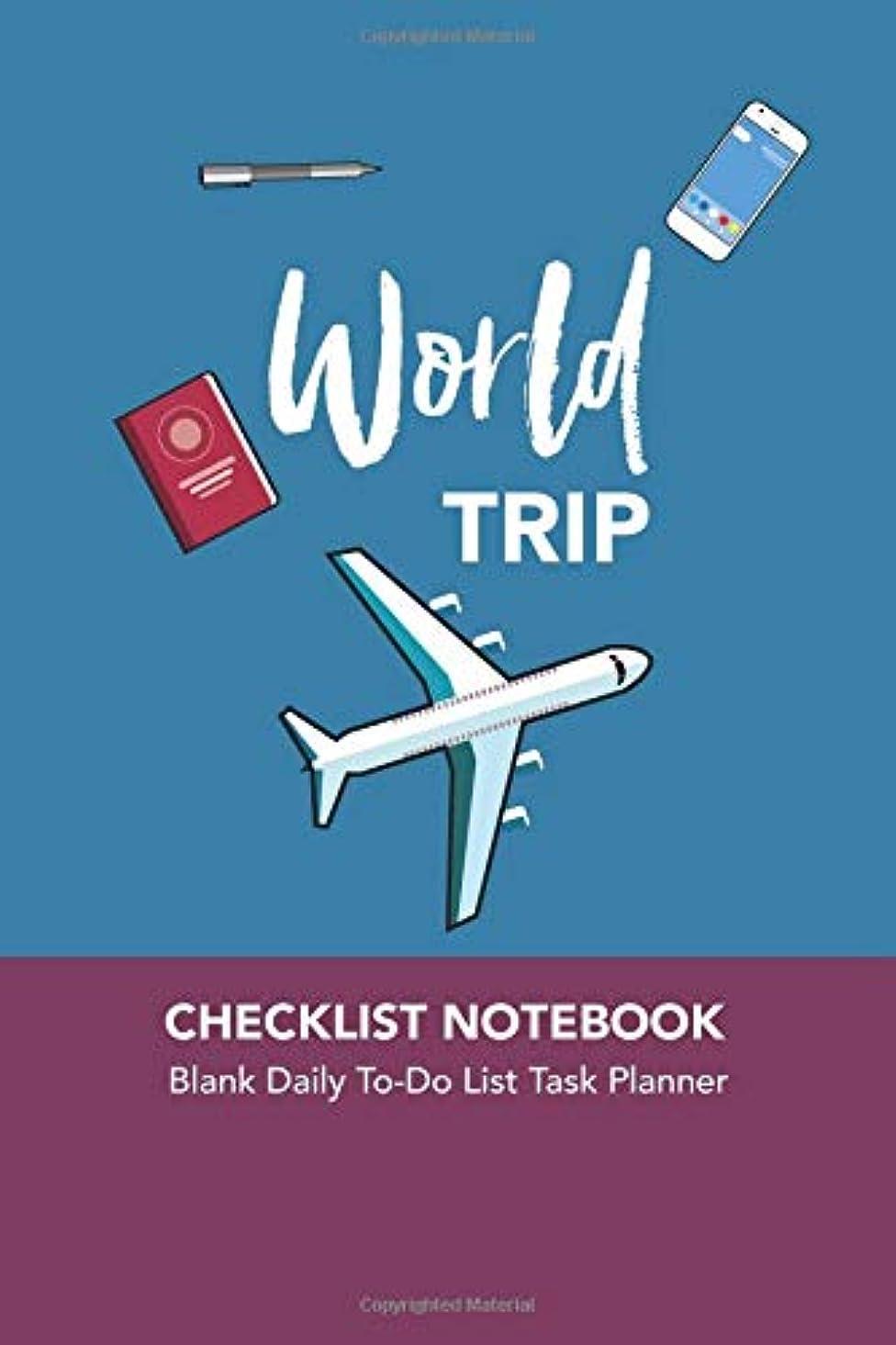 ソーセージタイト人質World Trip checklist notebook: Blank Daily To-Do List Task Planner