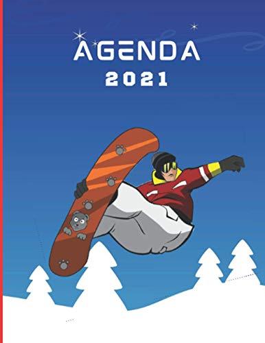 Agenda 2021 : snowboard: Agenda 2021 snowboard - sport d'hiver – semainier – journal - planificateur hebdomadaire – idée cadeau – format 17x22 cm 109 pages.