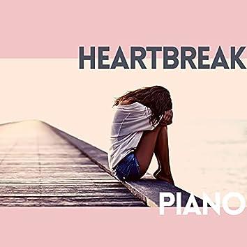 Heartbreak Piano: Broken Heart Piano Music, Sad Romantic Music