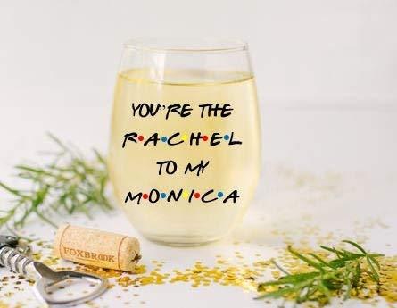 Best Friends Wine Glass, present for Friends Fan, Friends present, Friends Wine Glass, You're the Rachel to my Monica, present for Friends Fan