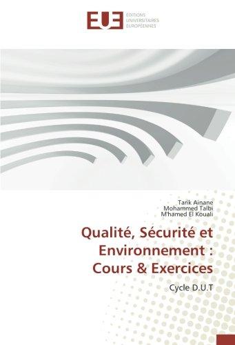 Qualite, Securite et environnement : Cours & exercices: Cycle D.U.T