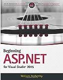 Beginning ASP.NET for Visual Studio 2015