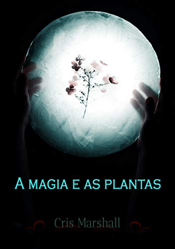 A magia e as plantas