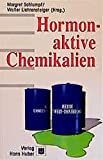 Hormonaktive Chemikalien (Umwelttoxikologie) - Margret Schlumpf