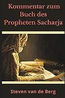 Kommentar zum Buch des Propheten Sacharja