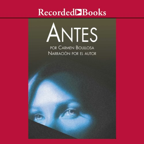 Antes [Before (Texto Completo)] audiobook cover art