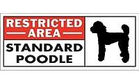 RESTRICTED -AREA- STANDARD POODLE ワイドマグネットサイン:スタンダードプードル Lサイズ