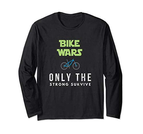 Funny Best Mountain Biking Bike Wars. Boys and Girls. Long Sleeve T-Shirt