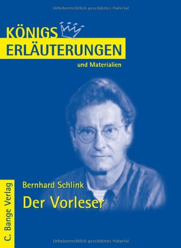 Königs Erläuterungen und Materialien: Bernhard Schlink - Der Vorleser