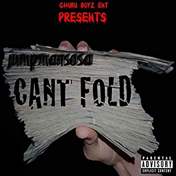 Can't Fold