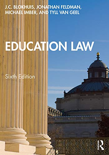 Compare Textbook Prices for Education Law 6 Edition ISBN 9780367195250 by Blokhuis, J.C.
