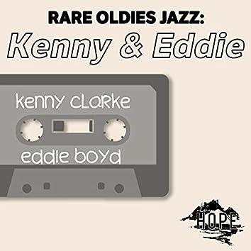 Rare Oldies Jazz: Kenny & Eddie