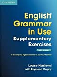 [English Grammar in Use Supplementary Exercises with Answers] [By: Hashemi, Louise] [February, 2012] - Cambridge University Press - 23/02/2012