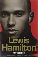 Lewis Hamilton: My Story by Lewis Hamilton(2008-03-17)