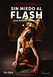 Sin miedo al flash (Foto-Ruta) (8415131216) | Amazon price tracker / tracking, Amazon price history charts, Amazon price watches, Amazon price drop alerts