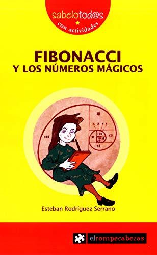 Fibonacci y Los Números Mágicos: 64 (Sabelotod@s)
