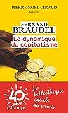 La dynamique du capitalisme - Flammarion - 07/03/2018