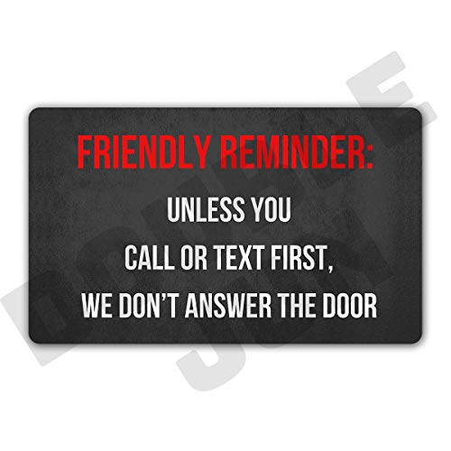 """DoubleJun Friendly Reminder Unless You Call Or Text First We Don't Answer The Door Floor Rug Indoor/Front Door Mats Home Decor Machine Washable Rubber Non Slip Backing 29.5""""(W) X 17.7""""(L)"""