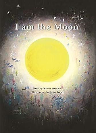 I Am The Moon ([テキスト])