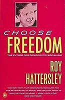 Choose Freedom: Future of Democratic Socialism