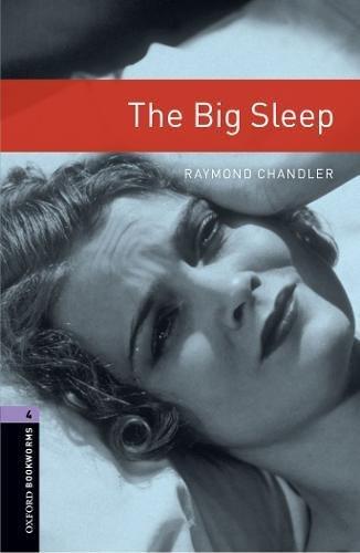 Oxford Bookworms Librarythe Big Sleep Level 4の詳細を見る