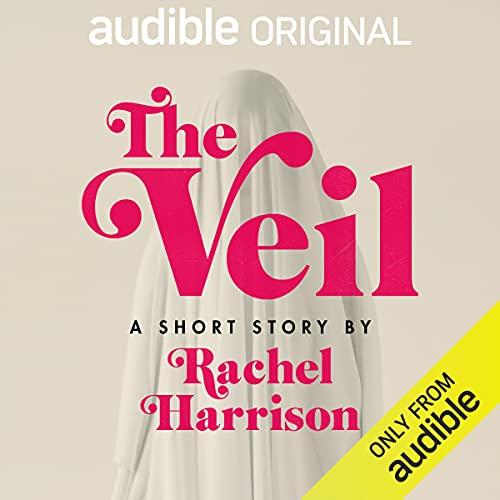 The Veil Audiobook By Rachel Harrison cover art