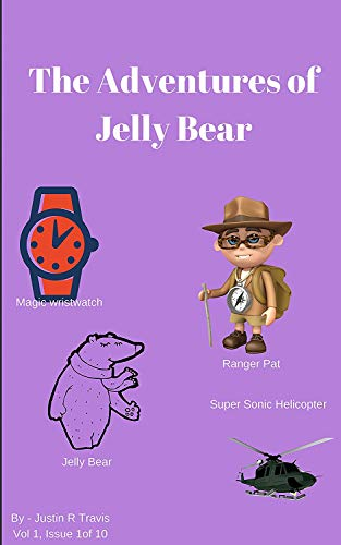 The Adventures of Jelly Bear (English Edition)
